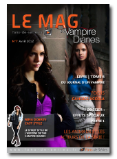 Le Mag - Vampire Diaries - N°7 - Avril 2012 - HR